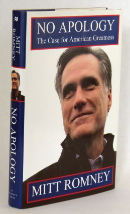 No Apology; The Case for American Greatness. Mitt Romney