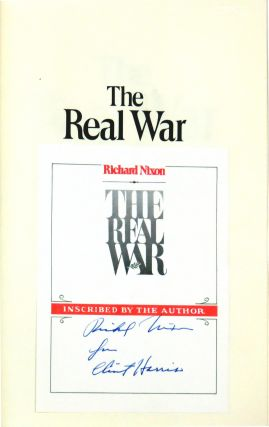 The Real War. Richard Nixon