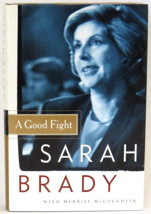 A Good Fight. Sarah Brady