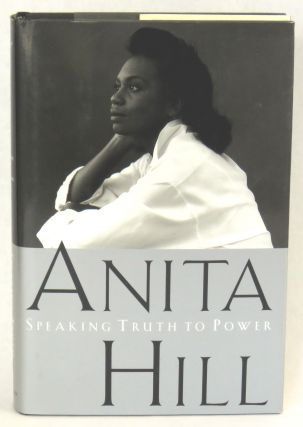 Speaking Truth To Power. Anita Hill.