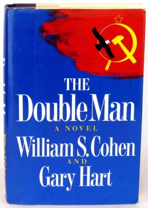 The Double Man. William S. Cohen, Gary Hart