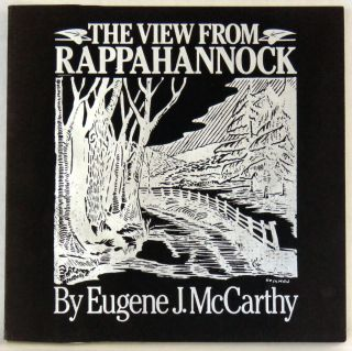 The View From Rappahannock. Eugene McCarthy.