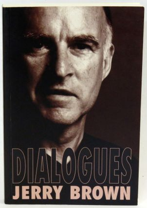 Dialogues. Jerry Brown