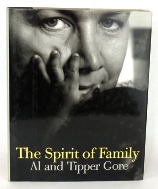 The Spirit of Family. Al Gore, Tipper Gore