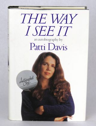 The Way I See It; An Autobiography. Patti Davis