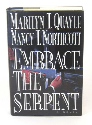 Embrace the Serpent. Marilyn T. / Nancy T. Northcott Quayle