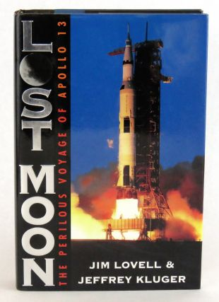 Lost Moon; The Perilous Voyage of Apollo 13. Jim Lovell, Jeffrey Kluger.