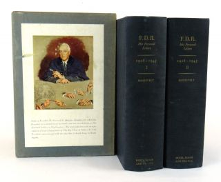 F. D. R. His Personal Letters (2 Volumes); Foreword by Eleanor Roosevelt, Edited by Elliott Roosevelt, Assisted by Joseph P. Lash. Franklin Delano Roosevelt.