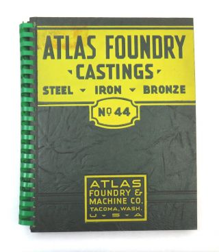 Atlas Foundry & Machine Company; Castings for Marine Requirements, Logging and Saw Mills, Pulp and Paper Mills, Railways, Smelters. Special Metals to Resist Heat and Corrosion. Waterworks Supplies Our Specialty. Pipe Fittings, Manholes, Catch Basins, Valve Boxes, Etc.