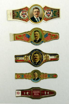 Five Vintage Cigar Bands. Theodore Roosevelt