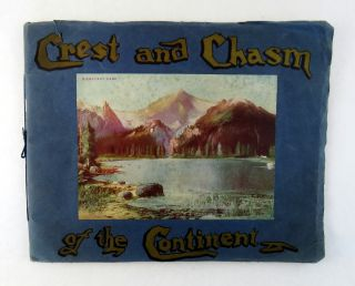 Crest and Chasm of the Continent. J. Douglas Crisp